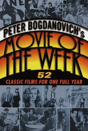 Peter Bogdanovich's Movie of the Week by