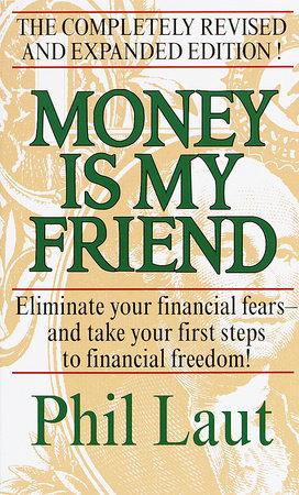 Money Is My Friend by