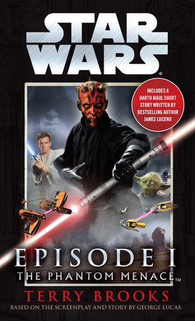 The Phantom Menace: Star Wars: Episode I by Terry Brooks