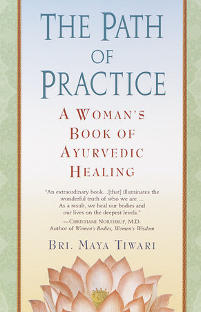 The Path of Practice by Bri Maya Tiwari