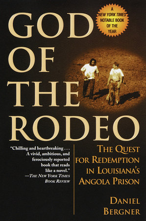 God of the Rodeo by Daniel Bergner