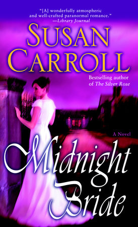 Midnight Bride by Susan Carroll