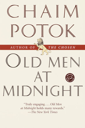 Old Men at Midnight by Chaim Potok
