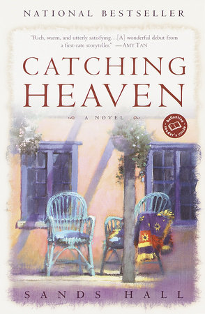 Catching Heaven by