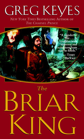 The Briar King by