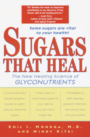 Sugars That Heal by Emil I. Mondoa