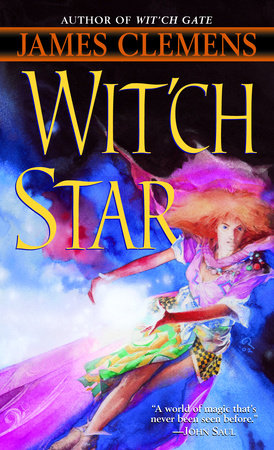 Wit'ch Star by James Clemens