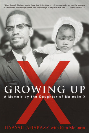 Growing Up X by Ilyasah Shabazz