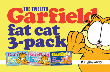 The Twelfth Garfield Fat Cat 3-Pack by Jim Davis