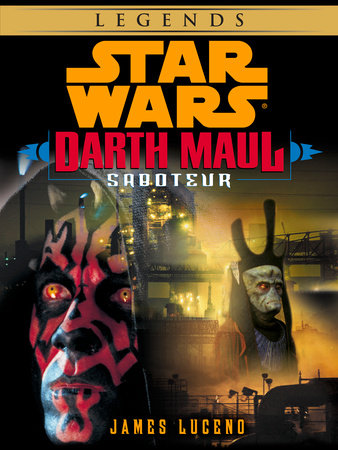 Saboteur: Star Wars (Darth Maul) (Short Story) by James Luceno