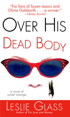 Over His Dead Body by Leslie Glass