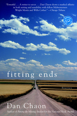 Fitting Ends by Dan Chaon