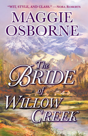 The Bride of Willow Creek by Maggie Osborne
