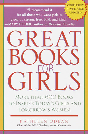 Great Books for Girls by Kathleen Odean