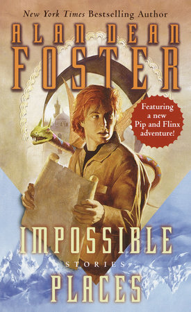 Impossible Places by Alan Dean Foster