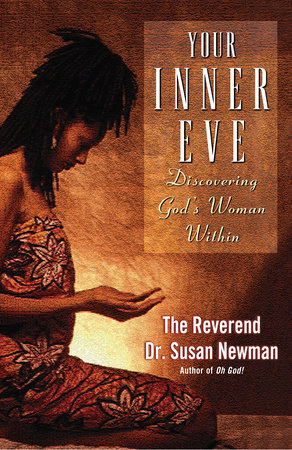 Your Inner Eve by Reverend Dr. Susan Newman