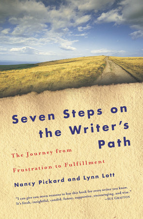 Seven Steps on the Writer's Path by Nancy Pickard and Lynn Lott