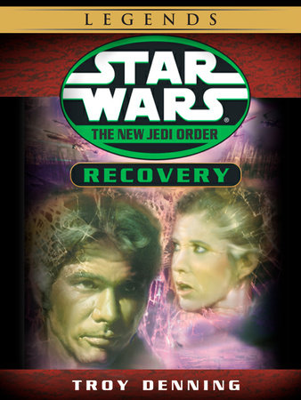 Recovery: Star Wars (The New Jedi Order) (Short Story) by Troy Denning