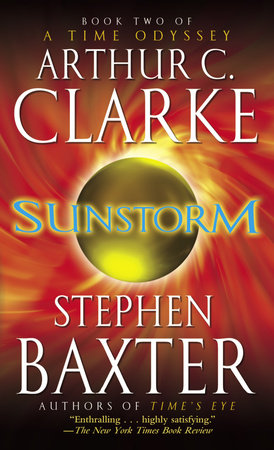 Sunstorm by Arthur C. Clarke and Stephen Baxter