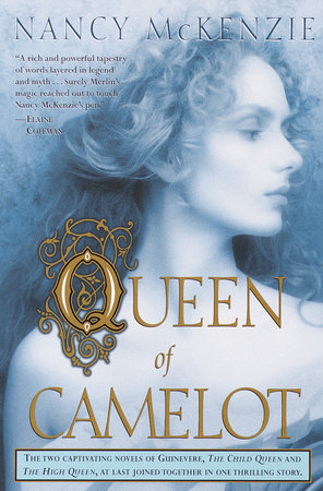Queen of Camelot by