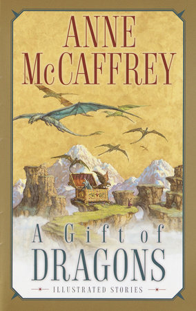 A Gift of Dragons by Anne McCaffrey