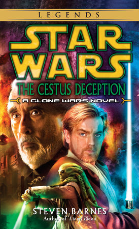 Star Wars: Clone Wars: The Cestus Deception by Steven Barnes