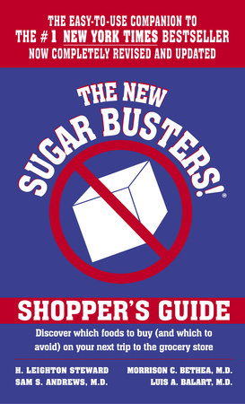 The New Sugar Busters!(r) Shopper's Guide by H. Leighton Steward