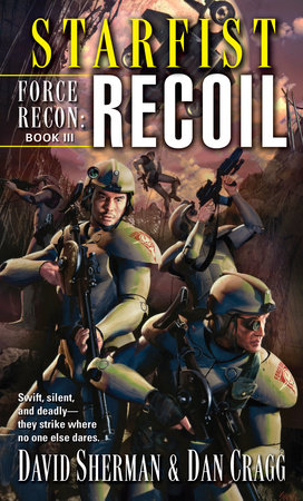 Starfist: Force Recon: Recoil by Dan Cragg and David Sherman