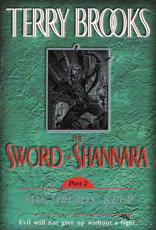 The Sword of Shannara: The Druids' Keep by Terry Brooks