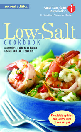 The American Heart Association Low-Salt Cookbook by