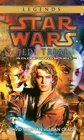 Jedi Trial: Star Wars by David Sherman and Dan Cragg
