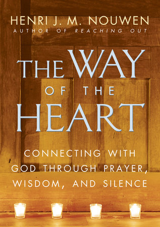 The Way of the Heart by