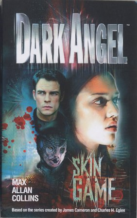 Dark Angel: Skin Game