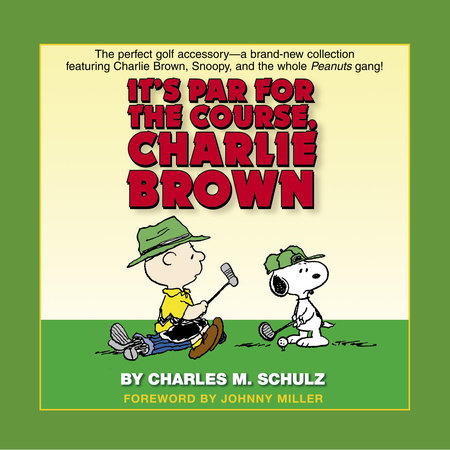 It's Par for the Course, Charlie Brown by Charles M. Schulz