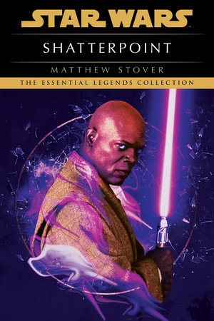 Shatterpoint: Star Wars by Matthew Stover