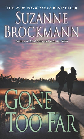 Gone Too Far by Suzanne Brockmann
