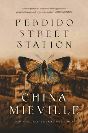 Perdido Street Station by China Miéville