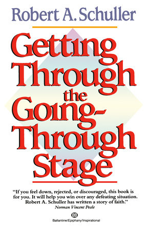 Getting Through the Going-Through Stage by