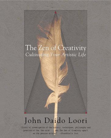 The Zen of Creativity
