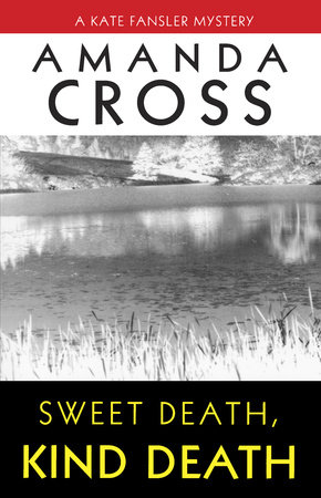 Sweet Death, Kind Death by
