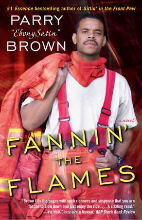 Fannin' the Flames by Parry EbonySatin Brown