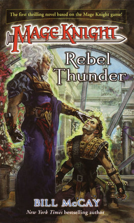 Mage Knight 1: Rebel Thunder by