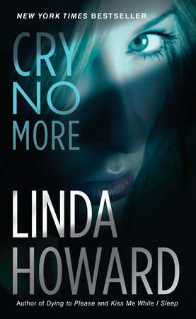 Cry No More by Linda Howard