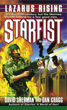 Starfist: Lazarus Rising by David Sherman and Dan Cragg