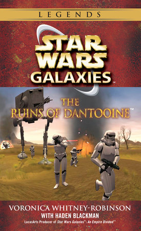 The Ruins of Dantooine: Star Wars (Galaxies) by Voronica Whitney-Robinson