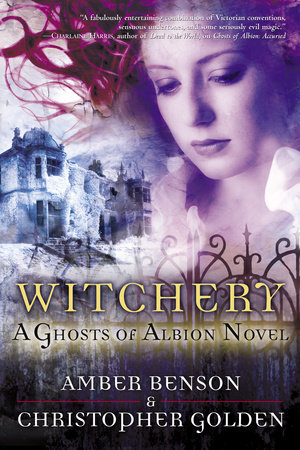 Witchery by Amber Benson and Christopher Golden