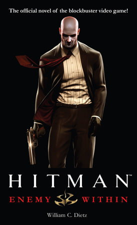 Hitman: Enemy Within by William C. Dietz