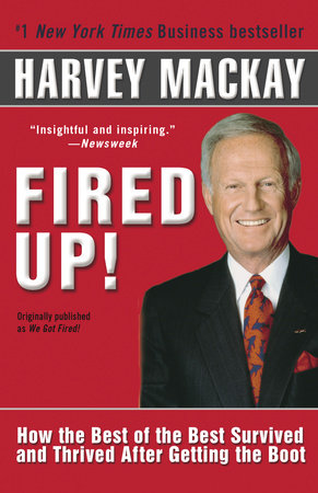 Fired Up! by Harvey Mackay
