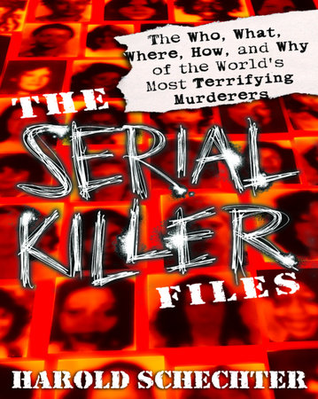 The Serial Killer Files by