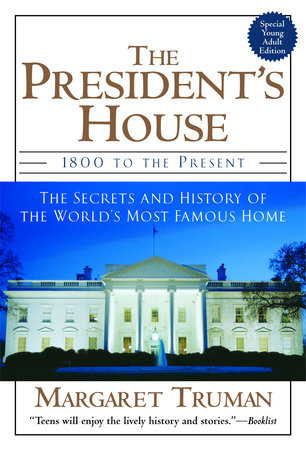 The President's House by